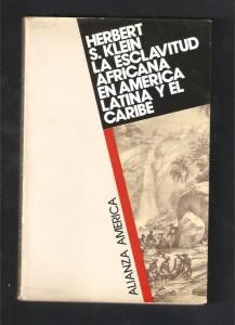 la-esclavitud-africana-en-america-latina-h-klein-2365-MLA4792988644_082013-F